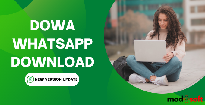Dowa WhatsApp Download 2021 (For Android New Version Apk)