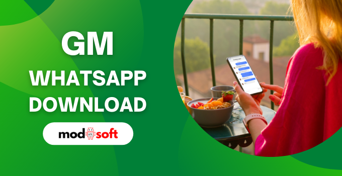 GM WhatsApp Download 2021 Latest Version Apk for Android