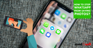 How to Stop Whatsapp From Saving Photos